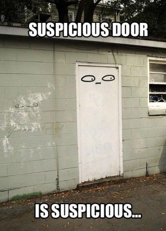 Suspicious Door. .