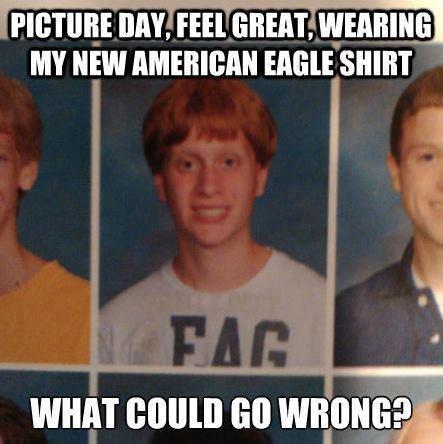 T - Shirt Selection Fail. FAG.. 1' ' i' miimii mu, miramar, miimii' viii' i' iii MY NEW EMU! SHIRT WHAT ennui an wanna;. you and your op is a fag comments fail Shirt nerd Gay fag homo funny hilarious LMAO AE American eagle