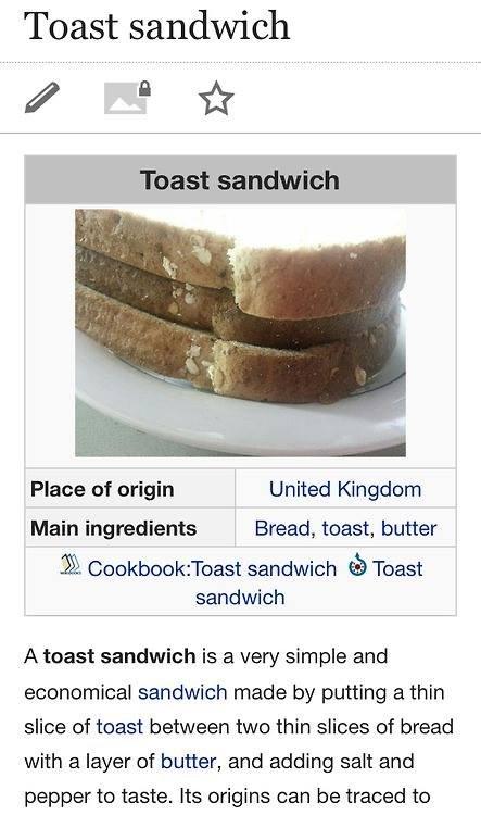 Tastes like poverty. Hot bread on bread action. Toast sandwich Places ttf origin '. United kingdom Main ingredients _. Bread, toast, butter . llt sandman Toast  bread toast