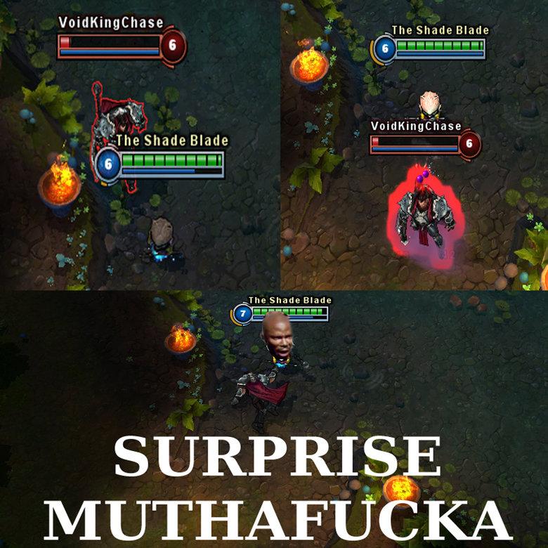 Teemo Surprise Muthafucka. Everyone hates Darius...well, everyone hates Teemo as well..