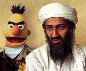 Terrorists. .. That picture is ancient. lol funny terrorists bin laden Bert FUNNYJUNK