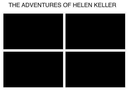 The Adventures of .... . THE ADVENTURES OF HELEN KELLER