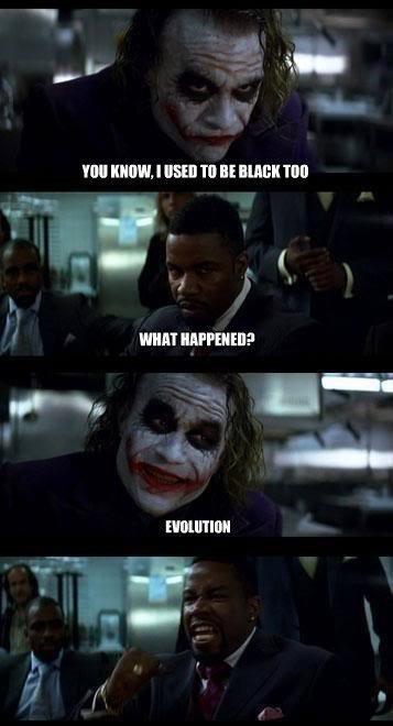 The Joker. 100% fresh OC.. dat racism!!