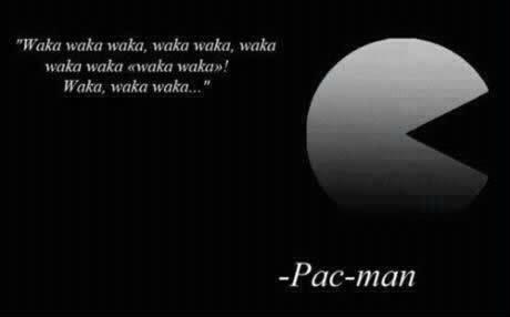 The Sad Truth. . Haka worka woka. qnkn wvka. / Packman