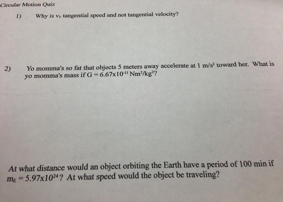 The best teacher in the world.. Not OC. yo momma physics