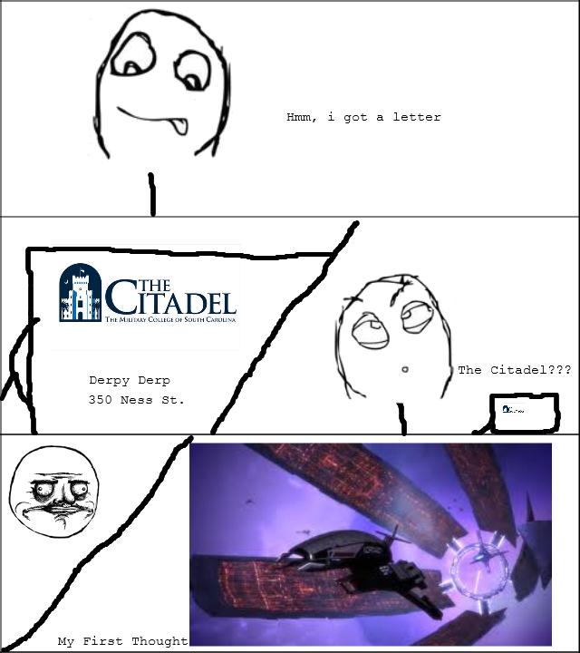 The Citadel..... True Story. xiv m, i got a letter THE MI- (Cumshot boum Chuu. an Dewy Derp CHM) St. My First Thought. bitch please