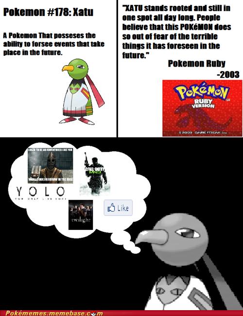 "The horror. It's indescriptible. 173: [III Pokememes. mem ehave. cwm. Xatu: ""I've seen some "" credit goes to Pokememes"