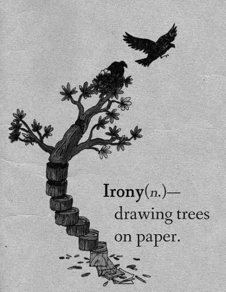 The Irony. .