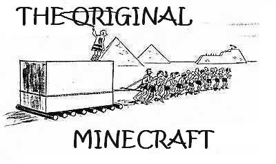 The Original Minecraft. .. great job