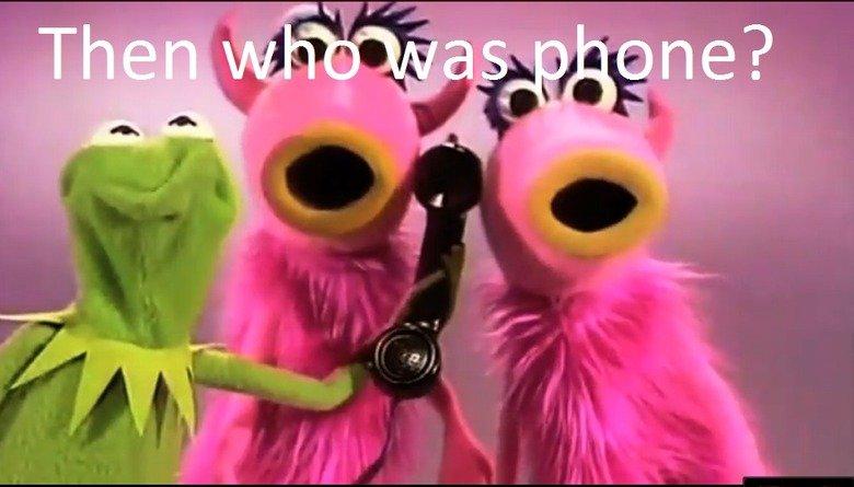 THEN WHO WAS PHONE?. .. Kermit looks like Sulu