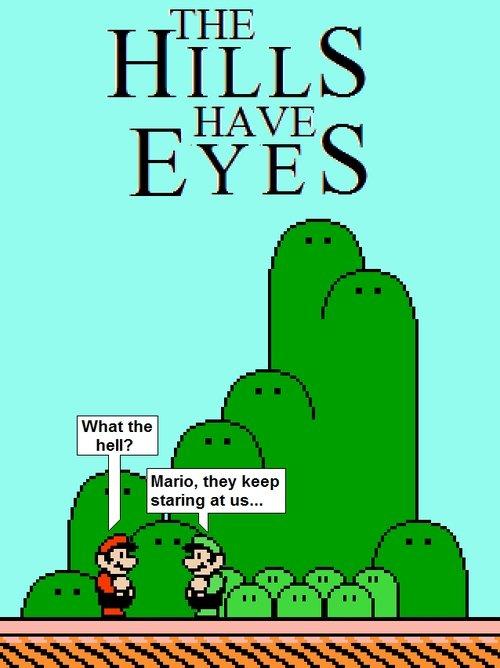 they have eyes!. :o dun dun DUN!. Mario, they keep staring at us...