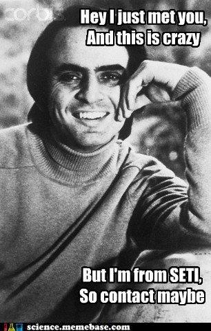 This is crazy. I have no description... found on memebase. Carl Sagan SETI aliens