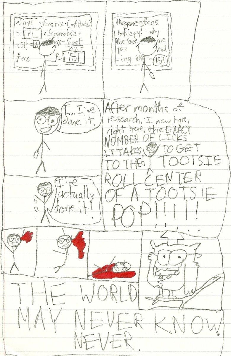 Tootsie Pop. A comic I made... It a 151 tootsie pop mr owl
