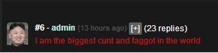 "Totally Legit. Ban me you faggot. Hal (fila replies). You misspelled ""and"", OP"