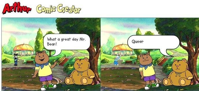 Traditional Family Discrimination. Arthur Comic Creator. comic arthur teddy Bear