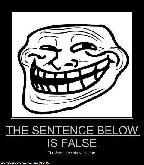 true or false?. . THE SENTENCE BELOW irst, E Ci,. HAHAHAHAHAHAHAHAHAHAHAHAHAHAHAHA no -_-