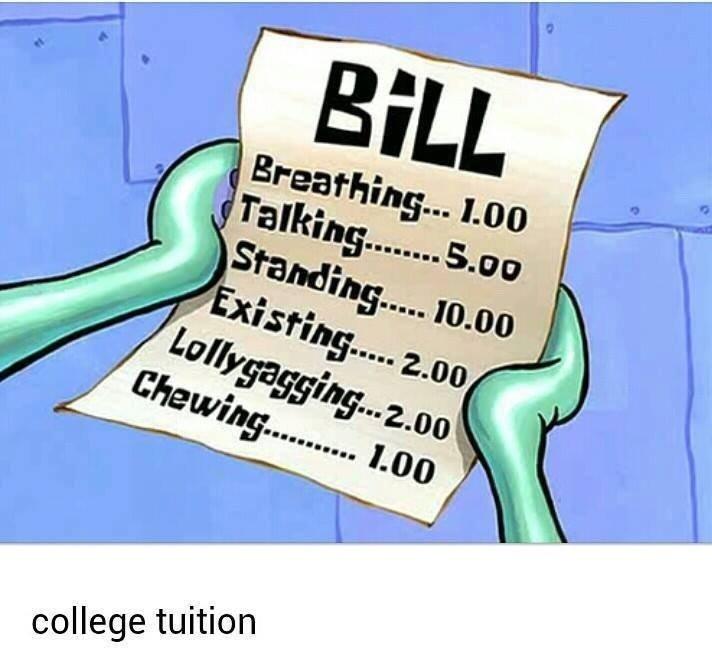 Tuition sucks. . college tuition