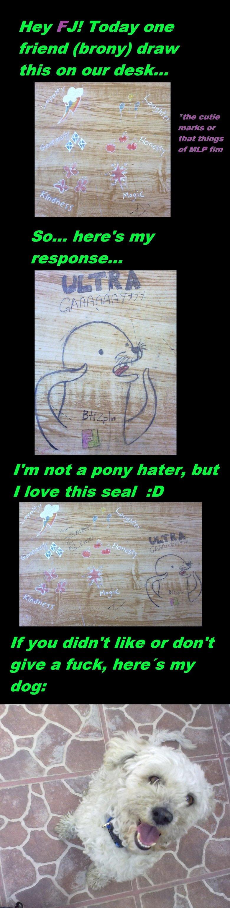 Ultra gay seal. Look at tags.