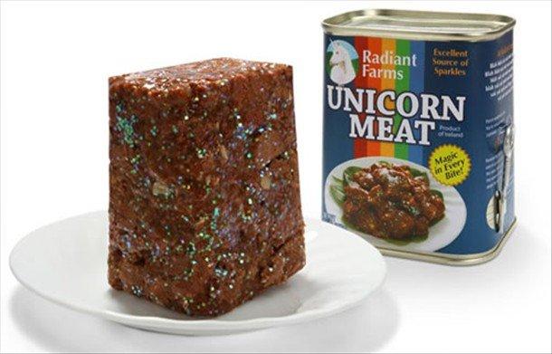 Unicorn Meat. Goes great with Unicorn Mayo!.. its edward meat Unicorn meat commies