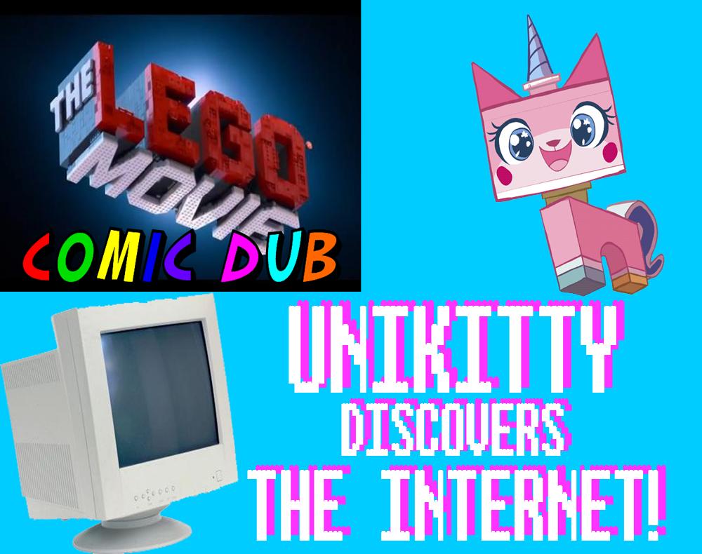 Unikitty Discovers The Internet. www.youtube.com/watch?v=VxghGrZbjSQ The Lego Movie Unikitty Discovers The Internet (Original Title: ALL OF THE INTERNET) Comic