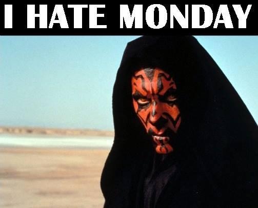(untitled). . I HATE MONDAY star wars darth maul monday Hate