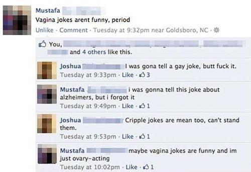 "Vagina Jokes. . 7'"" Mustafa . annat funny. marina Unlike - - Tuesday At 9: new , NC. it I ' and 4 others the this. Joshua - I was gun: all a any Jake. but It. T vagina"