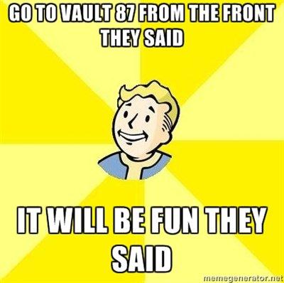 Vault 87. . instant death
