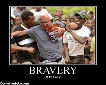 Very Very Brave. .. run white man run