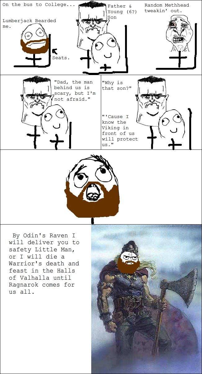 "Viking powa !. 100% OC (not really). On thes bus : . . "" Father E Randoom Methheads Rgung (67) tweakin' out. I I Sun Lumberjack Bearded altgr' -)i) Dad, the man"