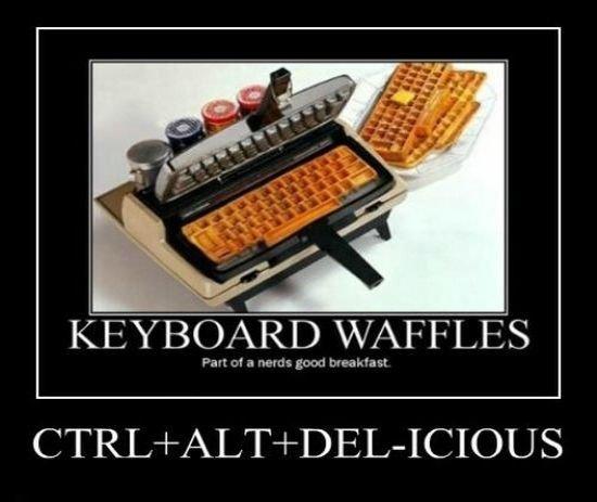 waffles. .. I see your waffle keyboard, and raise you a key-smored waffles
