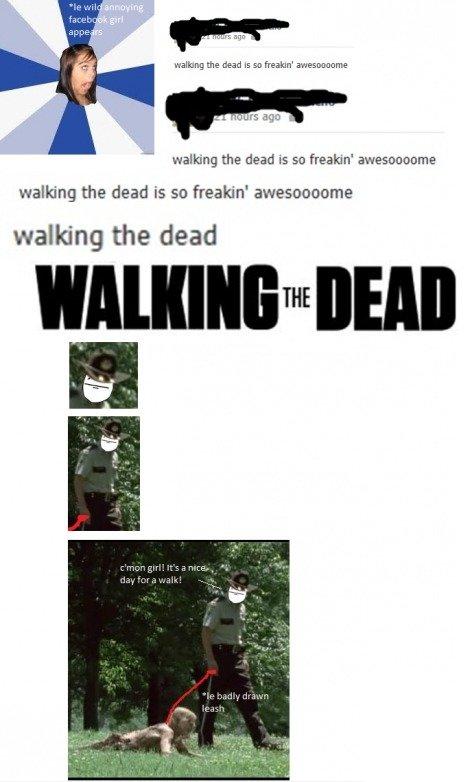 Walking the dead. punchline in title, watchgunnadoaboutit. walking the dead so freakin' rs any walking the dead is so freakin' walking the dead is so freakin' w