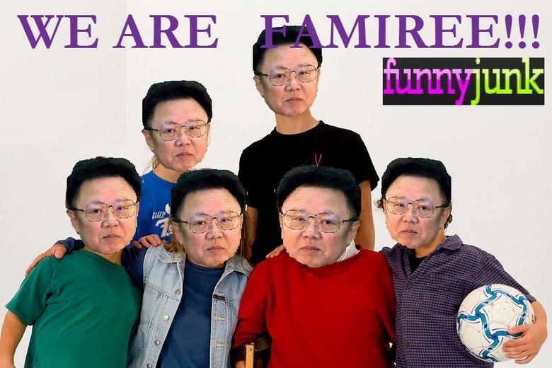 We are famiree!. www.funnyjunk.com/funny_pictures/364116/Recap/.. Inside joke