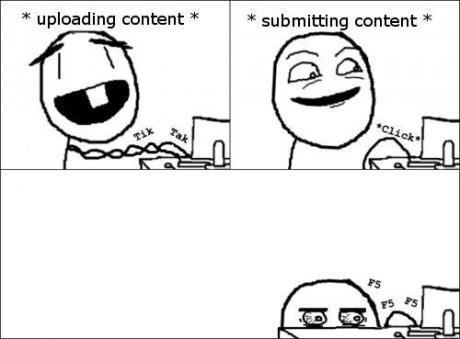 when i upload content. F5 F5 F5 F5 F5 F5 F5 F5.