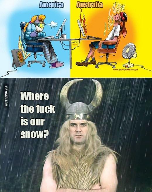 Where is the Snow?. Souce 9gag :. marina I ital