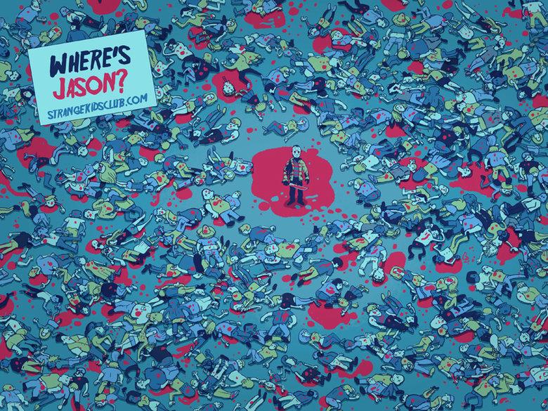 Where's Jason?. .. JAAASON! JASON! JAAAAAAAAASON!