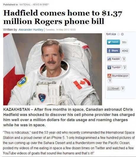 "Who else but Hadfield?. . Hadfield - home to . 37 million Rogers phone bill written he Huntley l .u' ''""o.. P''' Footsie: Cl E 'tumblr 2 when s KAZAKHSTAN - Aft"