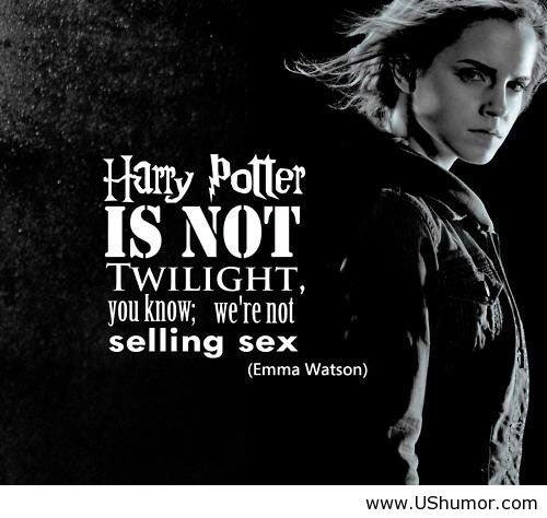 Why Harry Potter is Better. Emma Watson explains why Harry Potter is better then Twilight in a few words.. TWILIGHT, . selling sex Emma Vatsim)