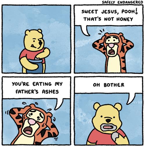Winnie the Poo. Poo with an H. smew EH SHEET -Jesus, , THEN'! not noun tou' itg AHTIIE MY FATHER' s Estes