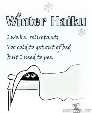 Winter Haiku. . I Hahn, rety t: starst; Tim Lula: to get pat: ' hei But I and for yea.. Looks like urine trouble.