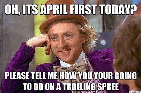 Wonka on April First. . wonka condescending Condescending Wo April first April first woka on april fi trolling