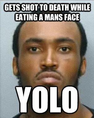 Miami face eater's excuse: YOLO