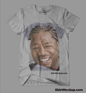 Yo dawg, I herd you liek shirts.. so we put a shirt in your shirt, so you can wear a shirt while you wear a shirt !. xzibit yodawg Shirt funny wear clothes the game