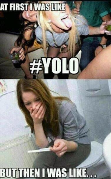 YOLO. I hate the saying YOLO.. BUT shia, I was uni. ... #YOLO that yolo