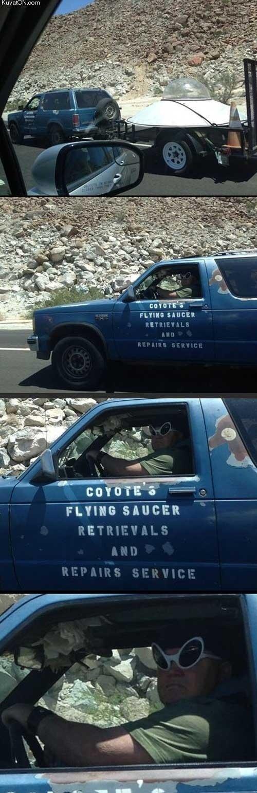 you break 'em we take 'em. . Kuv . carn suntan coyote Flying saucer retrieval repair