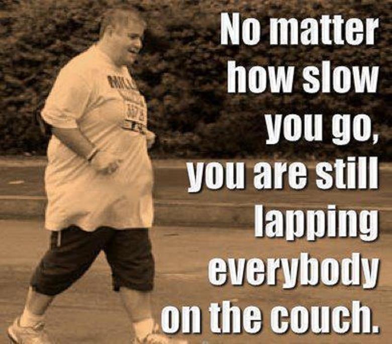 you can do it!. . Iitt matter how slow J lamina. Like yo're gonna lap me.