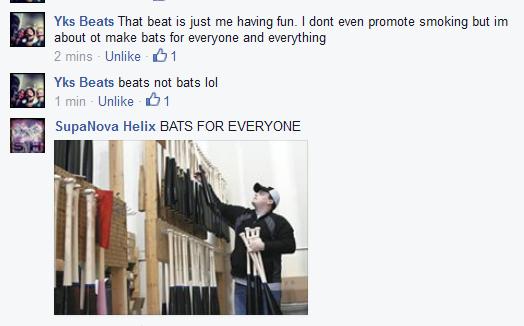 you get a bat, and you get a bat. everyone gets a bat. Yks Beats That beat is just me having fun. I dent even promote smoking but about M make bats fer everyone bats beats Battlestar Galac