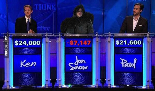 You know nothing Jon Snow. . jon Snow game of thrones GAMEofthrones jeopardy