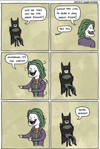 You're alright Joker. You're alright. _The Joker.... Is alright. My an THE.' . twu butt, Elli TMI THE Jamal. Havana To Heat. in Jan; nua Pizza: vats Tun 4: alta