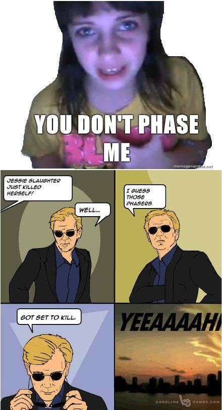 You don't Phase me. . TEE' T ELLE?. epic thinking indeed sure Jessie Phase heratio meme I like Tea i hate Mayo