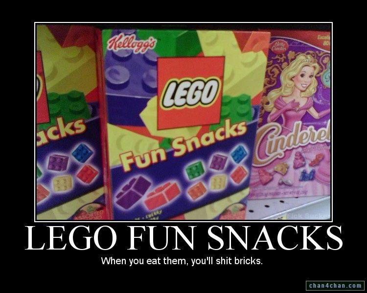 Yummm Lego SNACKS. LITERALLY!!. When you eat them, you' ll bricks.. Lego Snacks. Teaching stupid children to eat legos.
